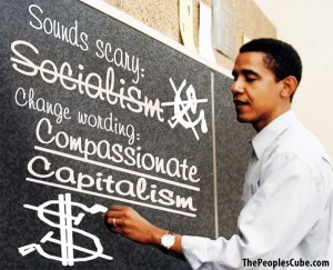Obama dates capitalism but sleeps with socialism